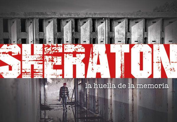 carátula del documental Sheraton, la huella d ela memeoria.